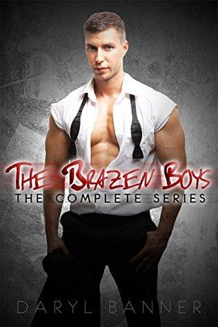 The Brazen Boys Complete Series