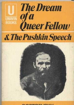 The Dream of a Queer Fellow & the Pushkin Speech