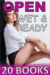 "Open, Wet and Ready: 20 Story Bundle of ""Hot Stuff"""