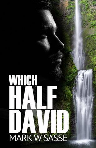 Which Half David