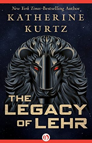 book cover: The Legacy of Lehr by Katherine Kurtz