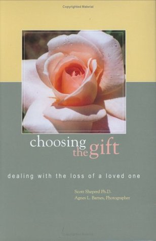 choosing-the-gift-dealing-with-the-loss-of-a-loved-one