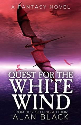 Quest for the White Wind by Alan  Black