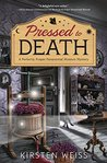 Pressed to Death (A Perfectly Proper Paranormal Museum Mystery, #2)