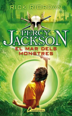 El mar dels monstres (Percy Jackson i els déus de l'Olimp, #2)