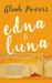 Edna and Luna