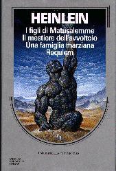 I figli di Matusalemme - Il mestiere dell'avvoltoio - Una famiglia marziana - Requiem