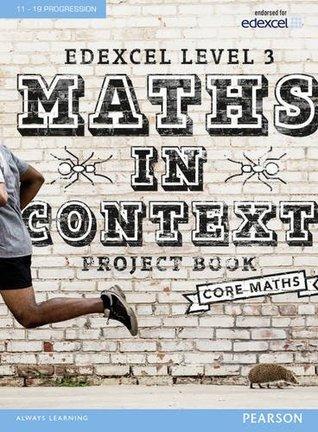 Edexcel Maths in Context Project Book (Edexcel Maths in Context 2016)