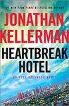 Heartbreak Hotel (Alex Delaware #32)