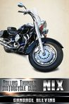 Nix (Rolling Thunder Motorcycle Club, #8)