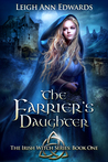 The Farrier's Daughter by Leigh Ann Edwards