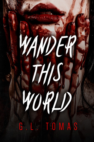Wander This World by G.L. Tomas