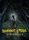 Bigfoot Creek by Steve Wells