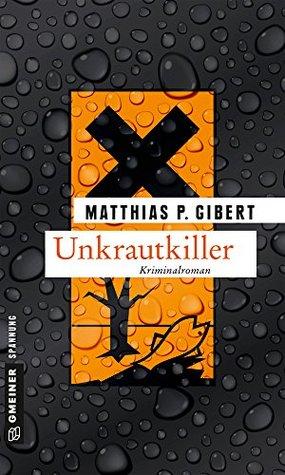 Unkrautkiller: Lenz' 16. Fall