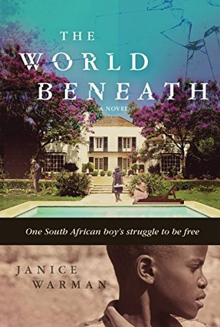 The World Beneath by Janice Warman