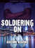 Soldiering On (Soldiering O...