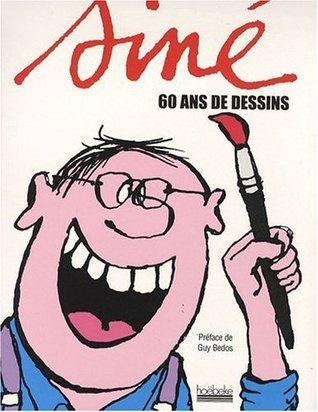 Siné : 60 ans de dessins