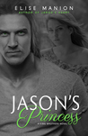 Jason's Princess: A King Brothers Novel (Vol. 1)
