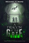 A Dragon at the Gate (The New Aeneid Cycle #3)