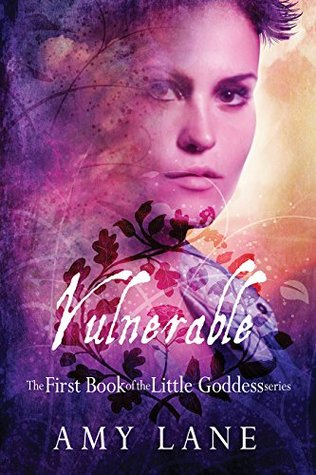 Vulnerable (Little Goddess Book 1) by Amy Lane
