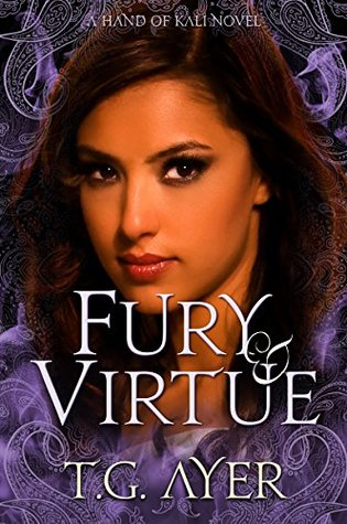 Fury & Virtue by T.G. Ayer