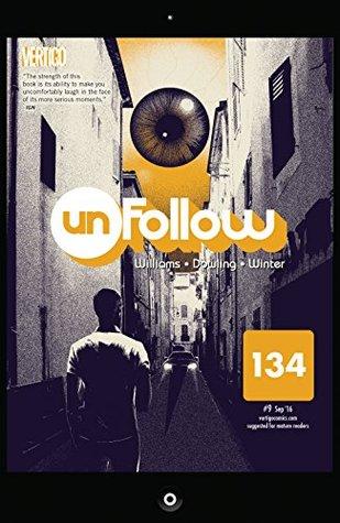 Unfollow (2015-) #9