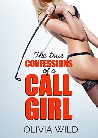 The True Confessions of a Call Girl