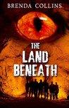 The land Beneath