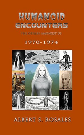 humanoid-encounters-1970-1974-the-others-amongst-us