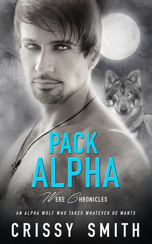 Review: Pack Alpha – Crissy Smith