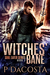 Witches' Bane (Soul Eater, #2)