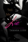 Tell Me a Lie (The Story Series #3)