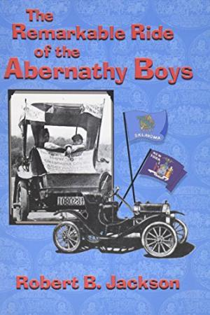 The Remarkable Ride of the Abernathy Boys
