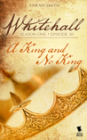 A King and No King (Whitehall #1.11)