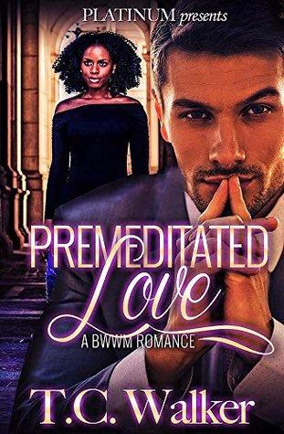 Premeditated Love