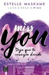 Miss you by Estelle Maskame