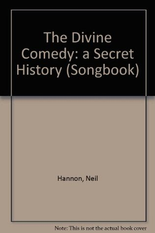 The Divine Comedy: a Secret History (Songbook)