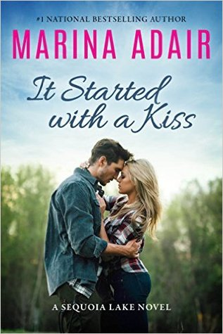 It Started With a Kiss (Sequoia Lake, #1)