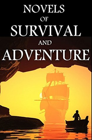 7 Novels of Survival and Adventure: Boxed Set