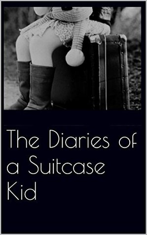 The Diaries of a Suitcase Kid