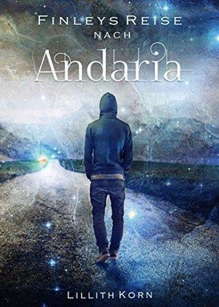 Finleys Reise nach Andaria by Lillith Korn