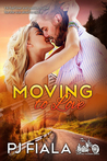 Moving to Love (Rolling Thunder, #1)