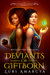 Deviants of Giftborn (Etherya #1)
