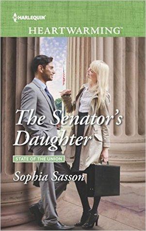 The Senator's Daughter by Sophia Sasson