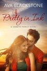 Pretty in Ink (Voretti Family Book 3)