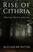 Rise of Cithria Origins: Br...