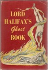 Lord Halifax's Ghost Book by Viscount Halifax
