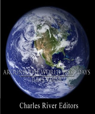Around the World in 80 Days (Illustrated with Original Commentary)