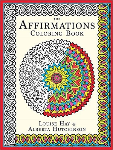 THE AFFIRMATIONS COLORING BOOK