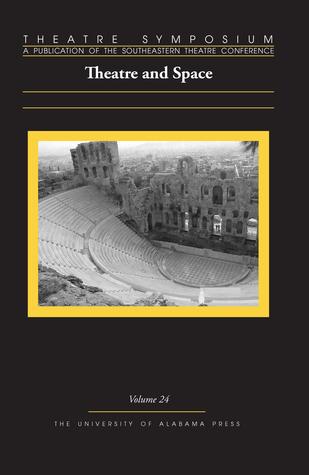 theatre-symposium-vol-24-theatre-and-space